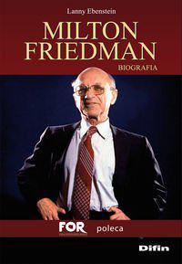 Ebenstein Milton Friedman